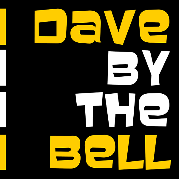 Dave by the Bell